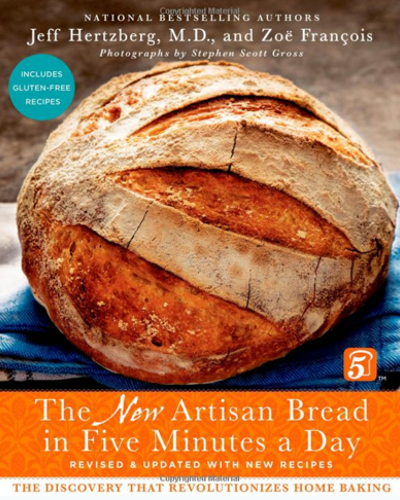 Artisan Bread in Five Minutes a Day - Artisan Bread in Five Minutes