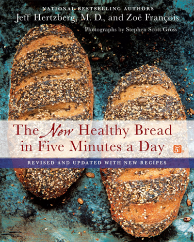 New Healthy Bread in Five Minutes a Day